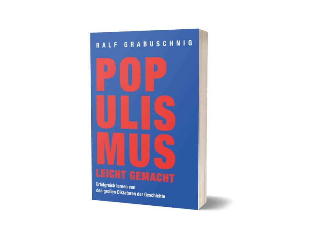Populismus leicht gemacht als Taschenbuch