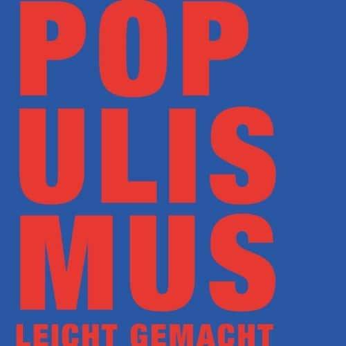 Populismus leicht gemacht im Podcast